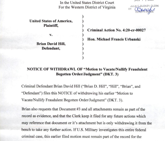 Brian d david hill uswgo justice notice withdrawing motion statement courts corrupt broken us district court judge francis urbanski